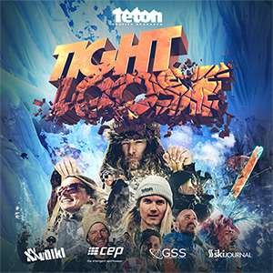 Teton Gravity Research presents Tight Loose