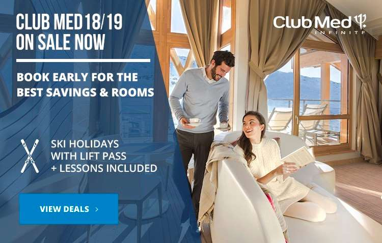 Club Med 2018/19 Now On Sale