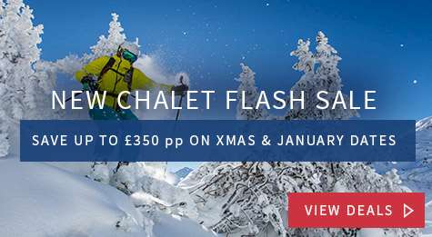 Chalet flash sale from £299 pp